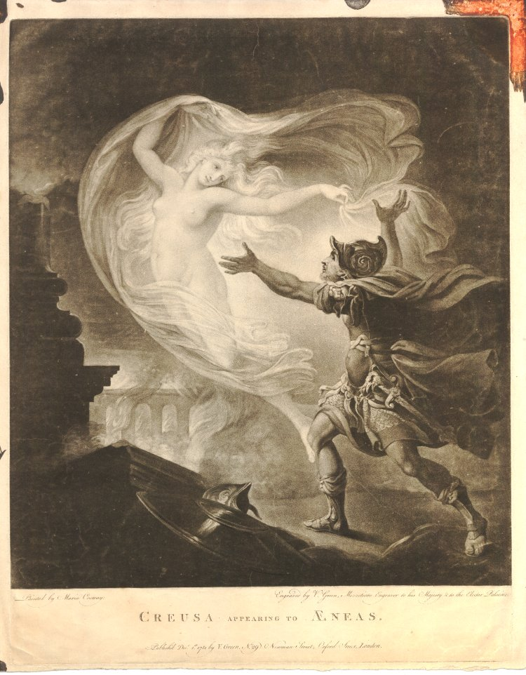 Creusa Appearing to Aeneas (print published in London in 1781, after a painting by Maria Cosway). Aeneas, in armour, staring up on the right, stepping forward to the left and throwing his arms out to try and embrace Creusa, who floats in mid-air, naked holding a veil billowing around her and looking down to the right at him, in the background, Troy burns. Source: The British Museum.