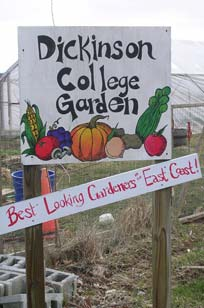 "Dickinson College Garden Sign: ""Best Looking Gardeners on the East Coast"""