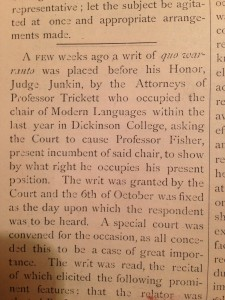 An article from October 1874 edition of The Dickinsonian, covering the lawsuit between Fisher and Trickett. Courtesy of the Dickinson Archives.