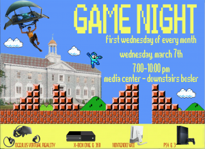 Game Night: First Wednesday of Every Month 7:00-10:00pm Bosler Media Center