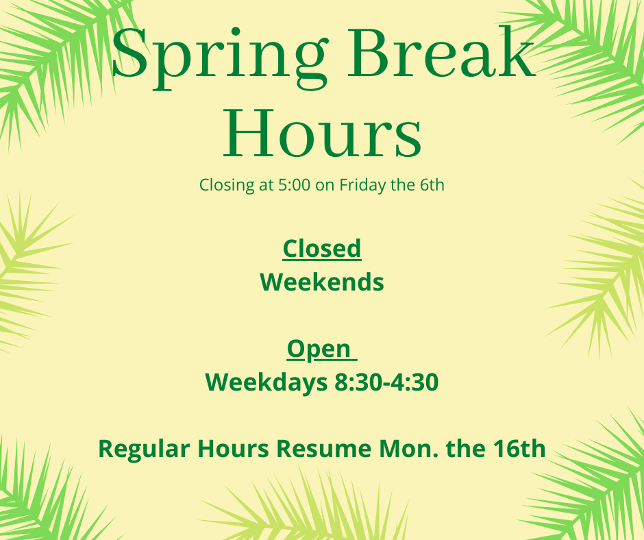 Spring Break Media Center Hours