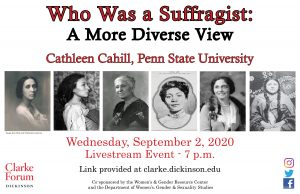 Clarke Forum: Who Was A Suffragist: A More Diverse View