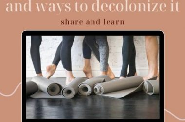 Decolonizing Yoga: A Love Your Body Week Event