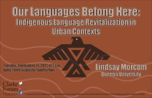 Clarke Forum: Our Languages Belong Here: Indigenous Language Revitalization in Urban Contexts
