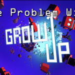 Grow Up Review - The Problem with Sandboxes