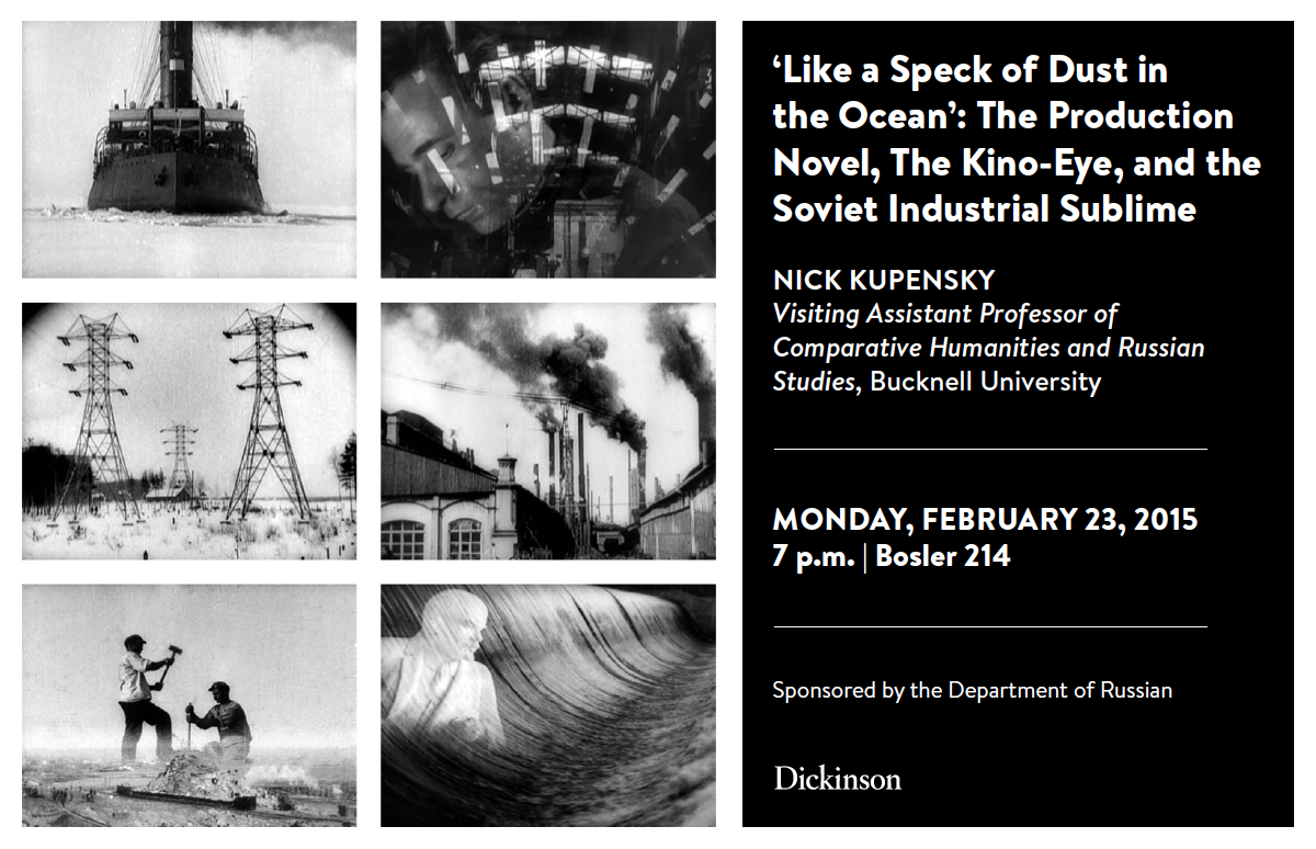 "Visiting Assistant Professor of Comparative Humanities and Russian Studies at Bucknell University will be giving a lecture tonight, Monday, February 23rd, 2015, entitled ""Like a Speck of Dust in […]"