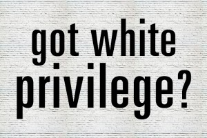 got-white-privilege